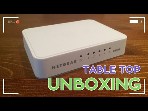 Netgear Gs205 Switch Unboxing Table Top Unboxing The