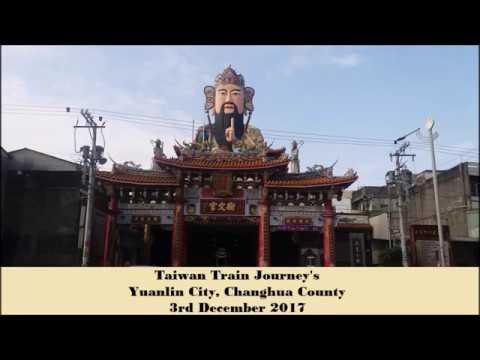 Taiwan Train Journeys Ep1 Part 1 - Yuanlin City, Changhua County.