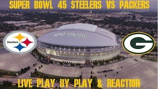 Super Bowl 45 Steelers vs Packers Live Play by Play & Reaction