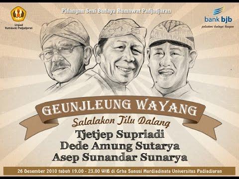 GENJLEUNG WAYANG SALALAKON 3 DALANG, R.Tjetjep Supriadi, Dede Amung Sutarya, Asep Sunandar Sunarya