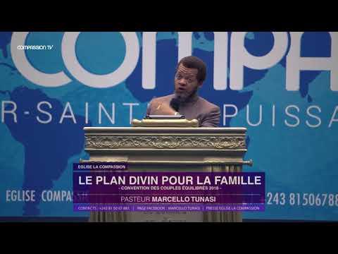 Le plan divin pour la famille avec Pasteur MARCELLO TUNASI Convention des Couples Equilibrés 2018 du