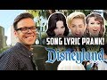SONG LYRIC PRANK ON PEOPLE IN LINE AT DISNEY LAND DAY 201