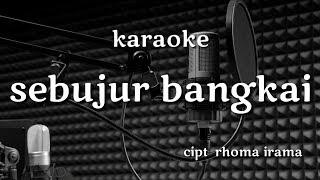 Sebujur bangkai karaoke (rhoma irama)