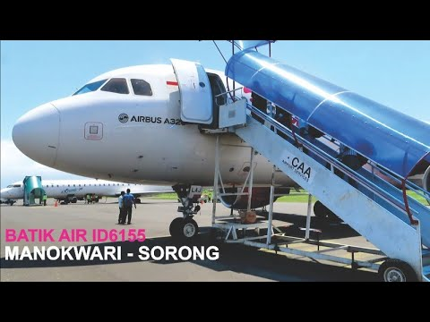 Terbang Bersama Batik Air Manokwari - Sorong ID 6155 Pesawat Airbus A320 PK-LAJ, Landing Sorong