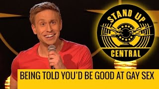 Being told you'd be good at gay sex - Stand Up Central