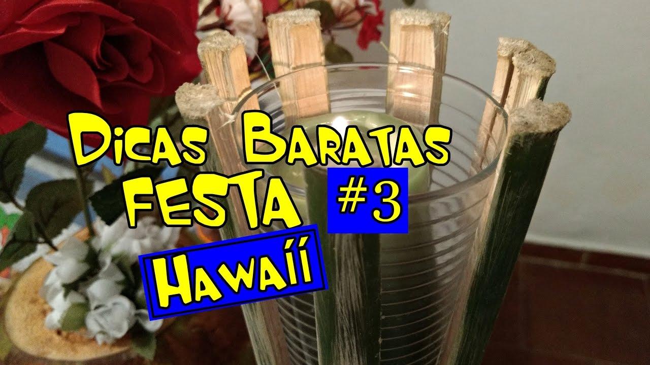 3 Dicas Baratas De Decoração Festa Hawaíí Detalhes Youtube