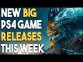 NEW BIG PS4 Game Releases THIS WEEK and Download FREE PS4 Open Beta NOW!