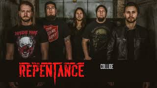 Repentance - Collide (OFFICIAL AUDIO)