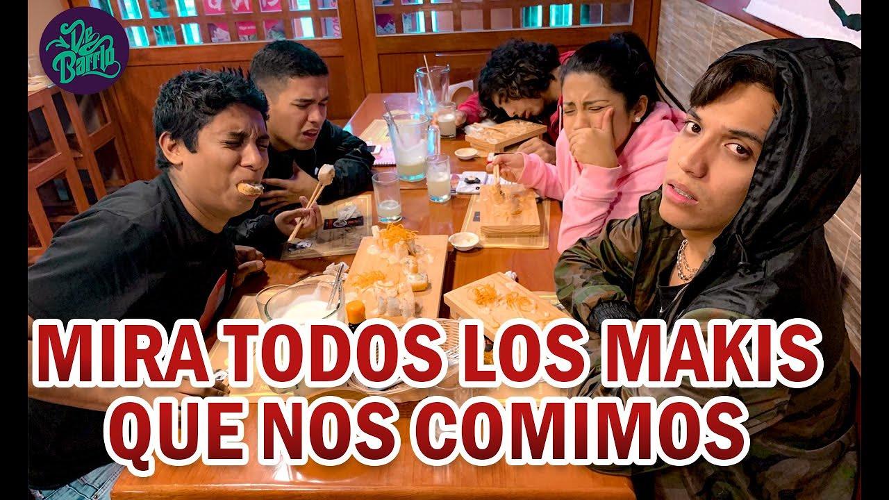 NOS COMIMOS MAS DE 1000 MAKIS | DeBarrio