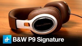 Bowers and Wilkins P9 Signature Headphones – Review