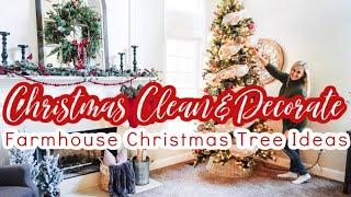 CHRISTMAS 2019 CLEAN + DECORATE WITH ME  (PART III) ✨🎄 FARMHOUSE CHRISTMAS TREE DECOR IDEAS