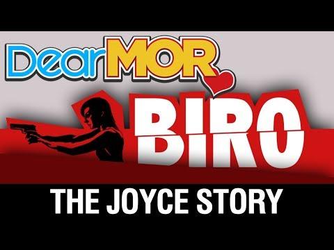 """Dear MOR: """"Biro"""" The Joyce Story 10-25-17"""