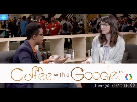 Coffee with a Googler: Chat with Aheri Stanford-Asiyo (Live from Google I/O 2015)