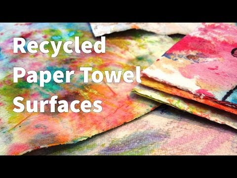 How To: Recycled Paper Towel Fabric Tutorial
