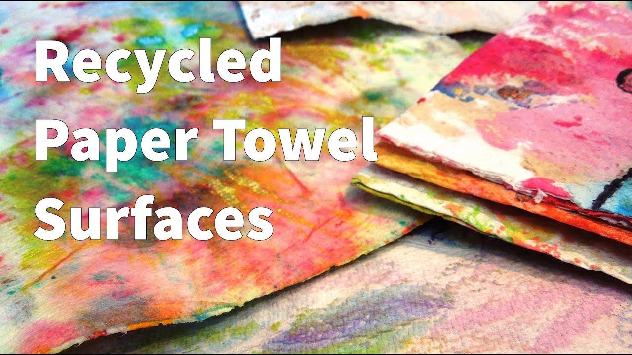 How To Recycled Paper Towel Fabric Tutorial Youtube