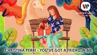 Christina Perri YOU VE GOT A FRIEND IN ME Lyric.mp3