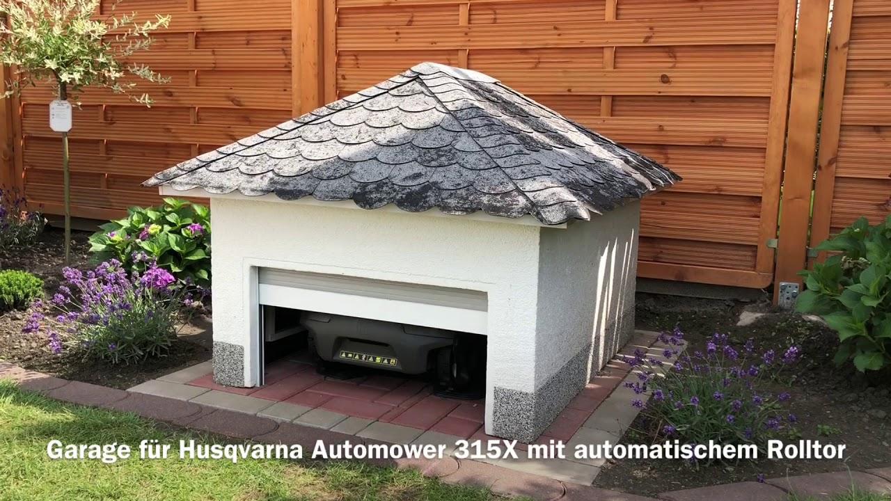 Husqvarna 315 X Mit Garage Und Automatischem Rolltor Youtube