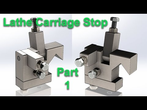 Making a Carriage Stop for a Metal Lathe with Multiple Stops:  Part 1