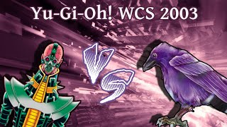 YuGiOh! Memories: ║World Championship 2003║ Ng Yu Leung  Vs. Shigeki Kitamura ⌠Hand Destruction⌡