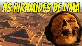 As Piramides de Lima