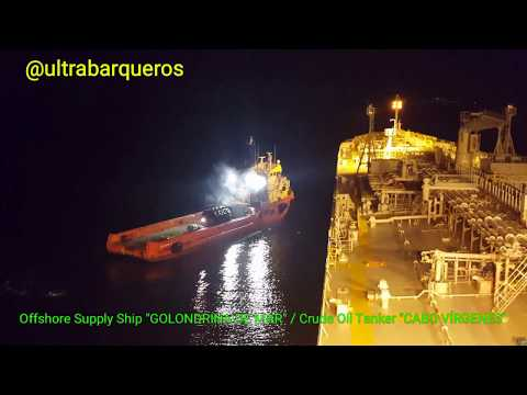 "Offshore Supply Ship ""GOLONDRINA DE MAR""/Crude Oil Tanker ""CABO VIRGENES""/STS TRANSFER OPERATION - 2"