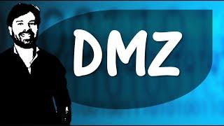 DMZ | Zona Desmilitarizada | Informática para concursos