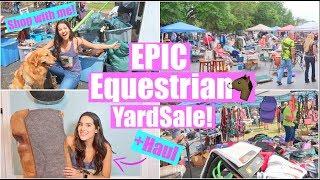 EPIC Equestrian YARDSALE! + Haul   VLOG