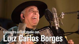 Luiz Carlos Borges - Programa Completo - Encuentro en el Estudio - Temporada 7