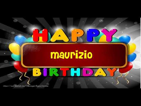 Tanti Auguri Di Buon Compleanno Maurizio Youtube