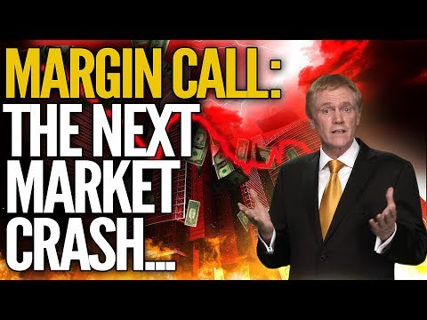 MARGIN CALL: Why The Next Market Crash Will Be Worse Than Anticipated