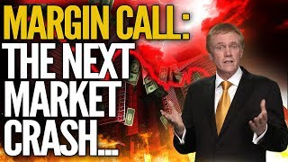MARGIN CALL: Why The Next Market Crash Will Be Worse Than Anticipated Mp3