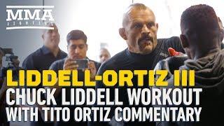 Liddell vs. Ortiz 3: Chuck Liddell Workout With Tito Ortiz Heckling - MMA Fighting