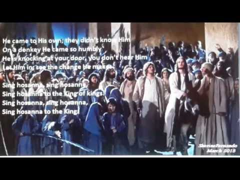 Sing hosanna to the King of kings