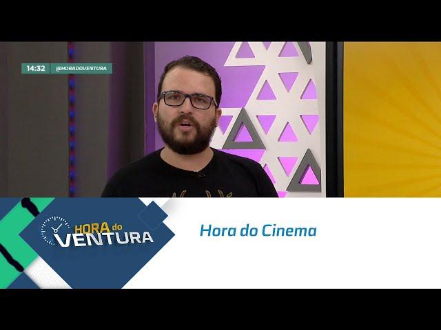 Hora do Cinema: David conta tudo sobre os lançamentos da semana - Bloco 02