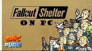 Bora La Jogar... Fallout Shelter no PC