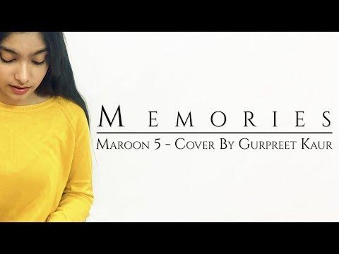 memories---maroon-5-(cover-by-gurpreet-kaur)