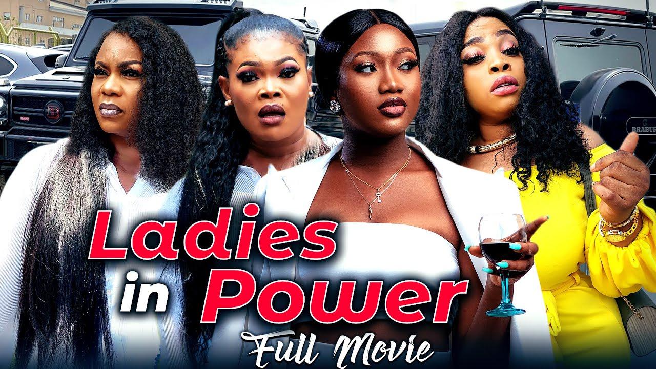 Download LADIES IN POWER (Full Movie) Chinenye Nnebe & Georgina Ibe 2021 Latest Nigerian Nollywood Full Movie