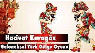 Hacivat Karagöz Geleneksel Türk Gölge Oyunu