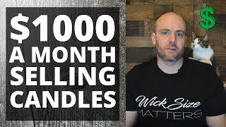 $1000 a month selling candles as a side business