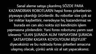 FOREX'E BULAŞMAYIN!!! Para Kazanma Yalanı - Sözde Yatırım!!!