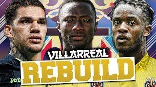 REBUILDING VILLARREAL!!! FIFA 18 Career Mode