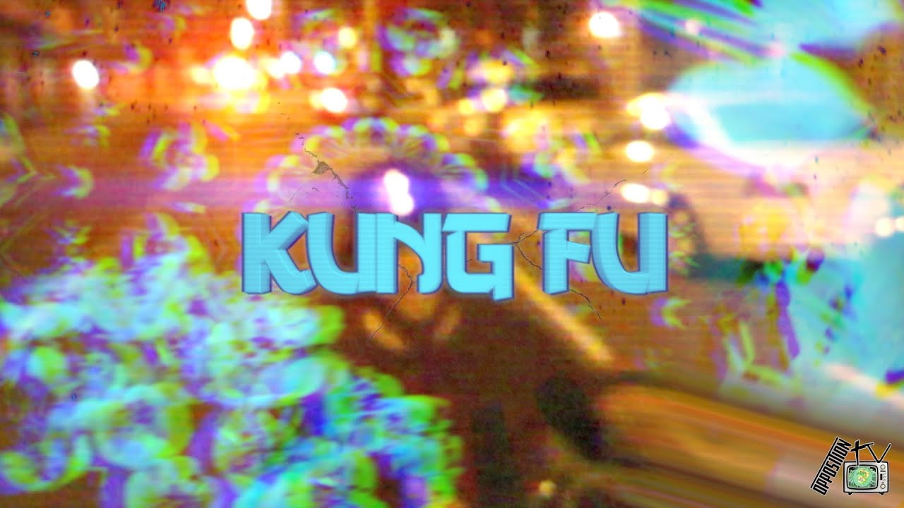 Oppo - Kung Fu (Prod. by Oppo) [Official Music Video]