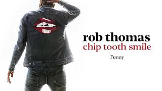 [2.90 MB] Rob Thomas - Funny [Official Audio]