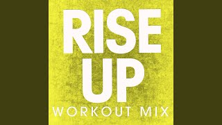 Rise Up (Extended Workout Mix)