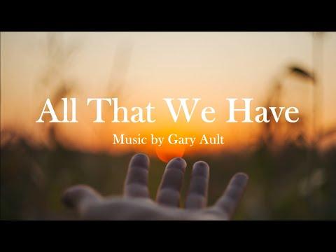All that we have   gary ault   catholic hymn   choir with lyrics   sunday 7pm choir mp3