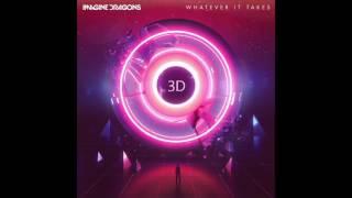 Baixar (3D Audio) Whatever it takes - Imagine Dragons