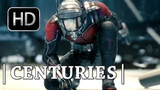ANT-MAN - Centuries