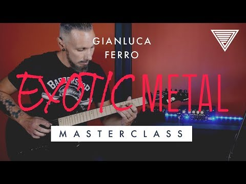 NEW - Gianluca Ferro's Exotic Metal Masterclass | JTC Guitar