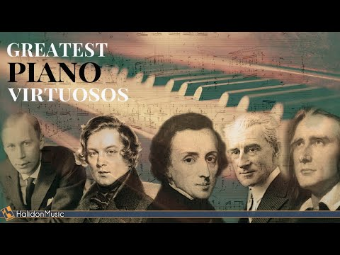 The Greatest Piano Virtuosos | Chopin, Rachmaninoff, Liszt, Ravel, Schumann, Prokofiev