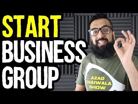 Start Your Own Business Group | Azad Chaiwala Show